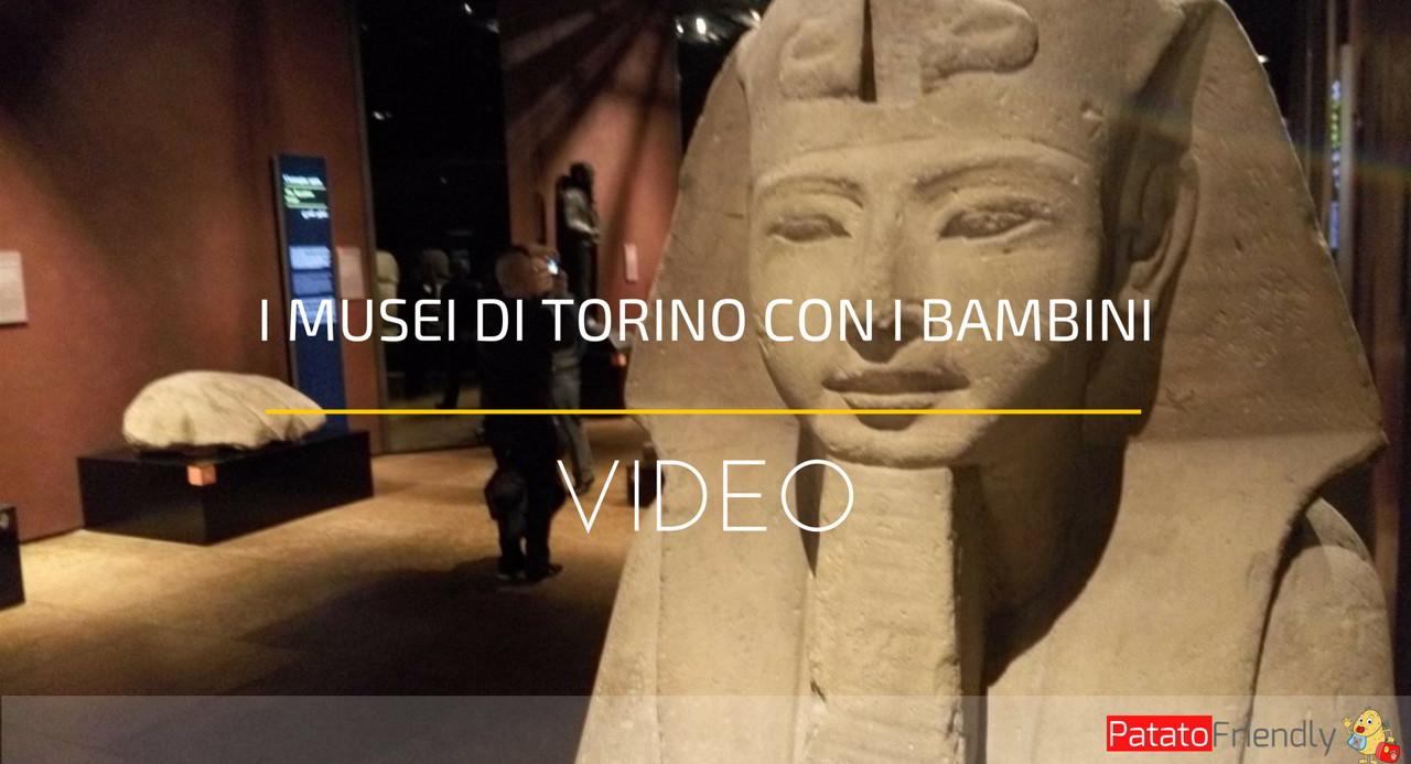 I musei di torino da vedere coi bambini patatofriendly for Torino da vedere in un giorno