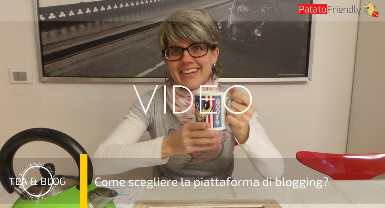 Tea and Blog - Episodio 2 - Come scegliere la piattaforma di blogging