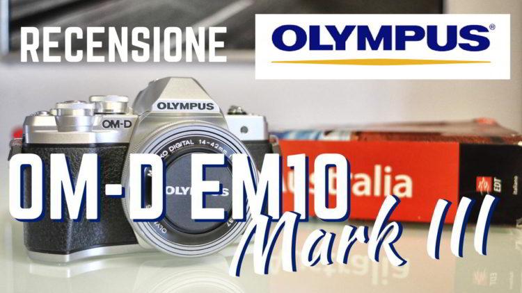 Recensione OLYMPUS OM-D E-M10 Mark III